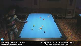 Corey Deuel vs Roberto Gomez - 9 Ball - 2019 Derby City Classic