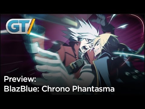 Blazblue: Chrono Phantasma Preview video