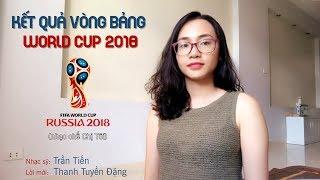 [Tuyền Chế #44] NHẠC CHẾ KẾT QUẢ VÒNG BẢNG WORLD CUP 2018 - CHỊ TÔI CHẾ