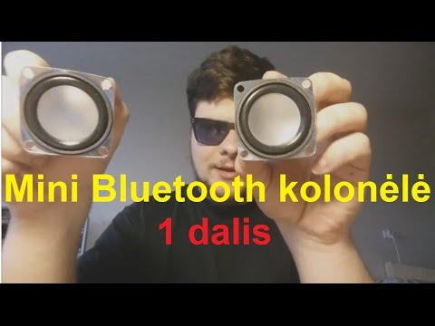 Mini Bluetooth Kolonėlė (kaip pasidaryti) 1 d.