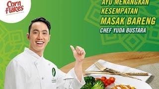 Kompetisi Resep Nestle Cornflakes Bersama Yuda Bustara