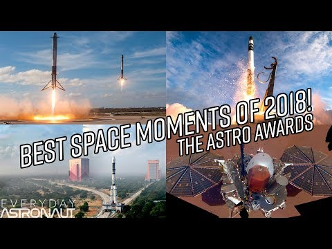 Best Space Moments of 2018! ASTRO AWARDS!