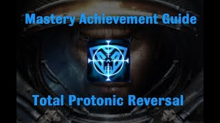 Total Protonic Reversal Mastery Achievement - Starcraft 2 Wings of Liberty