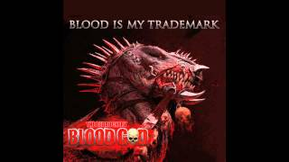 Blood Is My Trademark