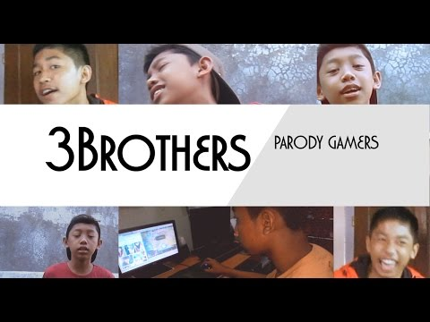 3Brothers - Parody Gamers