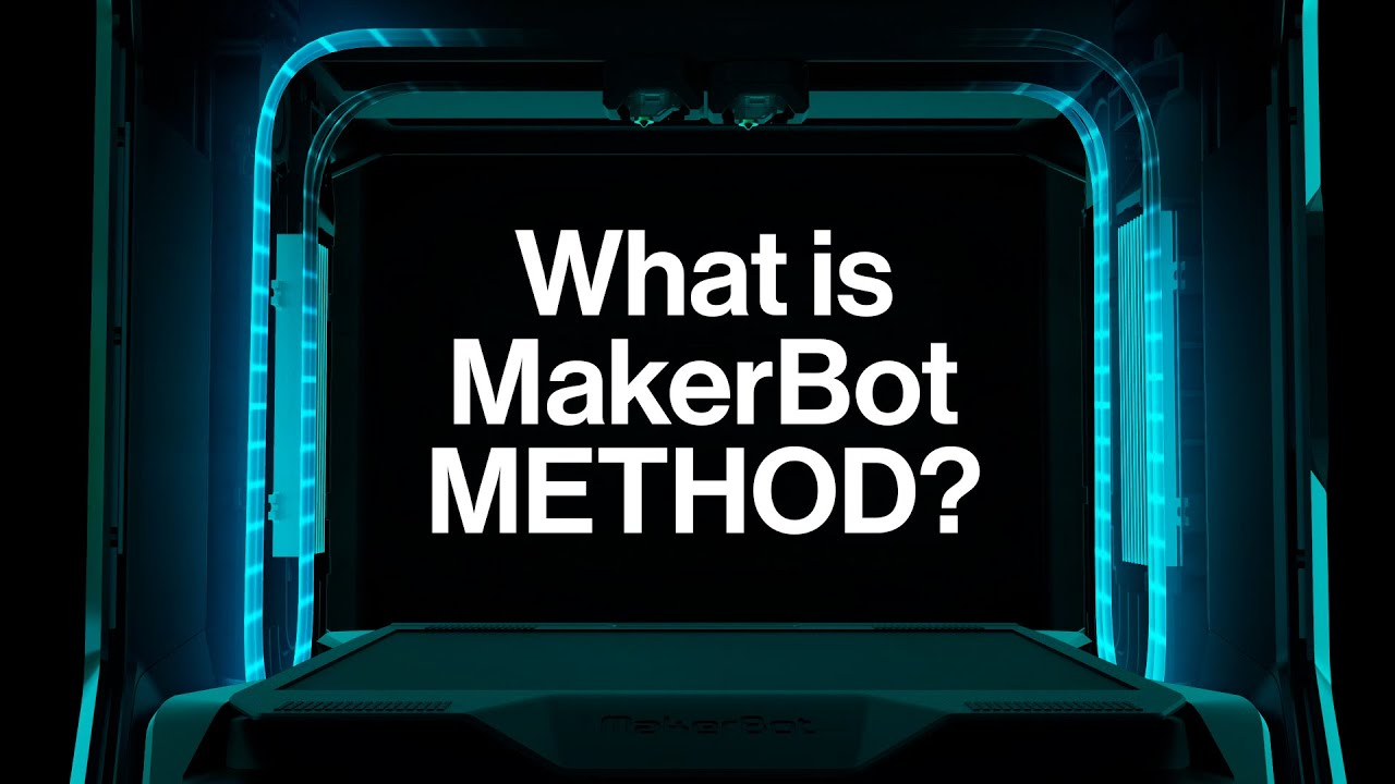 What is MakerBot METHOD?