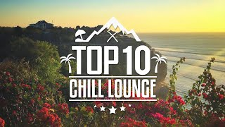 TOP 10 | Best Chill Lounge Songs 2015