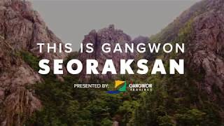 This Is Gangwon: Seoraksan