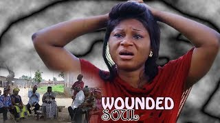 Wounded Soul  Season 3&4  - 2017 Latest Nigerian Nollywood Movie/African Movie
