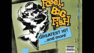 Watch Reel Big Fish Take On Me video