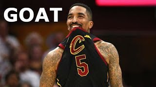 JR Smith is the G.O.A.T.
