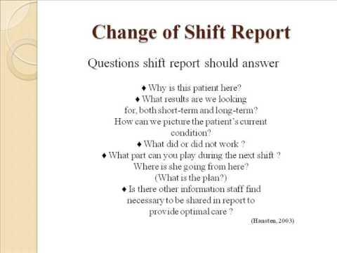 Change Of Shift Report Youtube