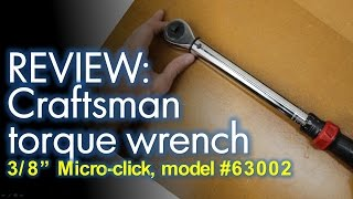 Product Review: Craftsman Micro Clicker Torque Wrench 3/8""