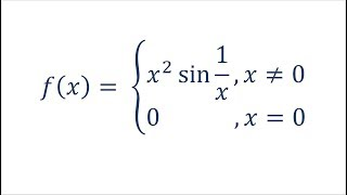 Does Derivative Have to be Continuous? (feat. x^2sin(1/x))
