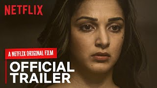 Guilty Official Trailer | Kiara Advani, Akansha Ranjan, Gurfateh | A Netflix Original Film | March 6