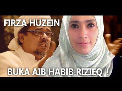 Pengakuan Firza Husein Buka Aib Habib Rizieq Selingkuh