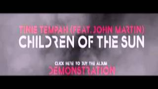 Tinie Tempah (feat. John Martin) - Children Of The Sun (Radio Rip)