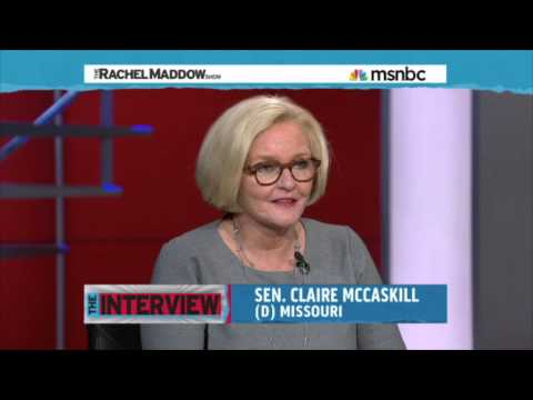 MSNBC's Rachel Maddow: McCaskill on Ferguson, militarization of police depts, presidential politics