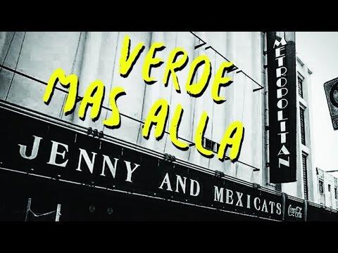 Jenny and The Mexicats - Verde Mas Alla - Live @Metropolitan - Teatro Metropolitan CDMX