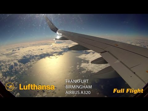 Lufthansa LH954 Full Flight - Frankfurt to Birmingham (Airbus A320 Sharklets)