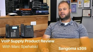 Sangoma s305 IP Phone Review | VoIP Supply