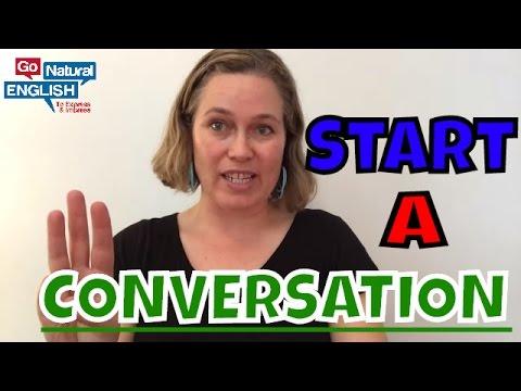3 Best Ways to Start a Conversation!