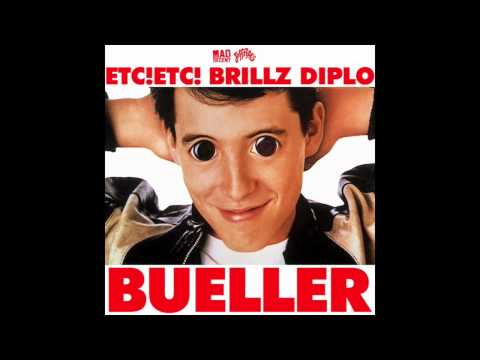 ETC!ETC! & Brillz & Diplo - Bueller (original) Ft. Whiskey Pete