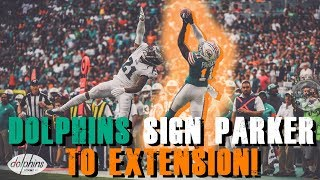 Miami Dolphins Sign DeVante Parker To Extension!!