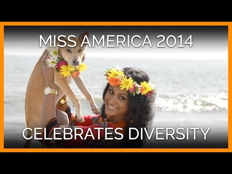 Miss America 2014 Celebrates Diversity!