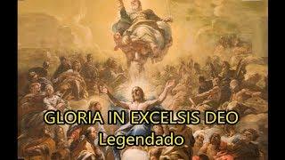 Gloria in excelsis Deo - Glória a Deus nas alturas