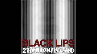 Watch Black Lips Starting Over video