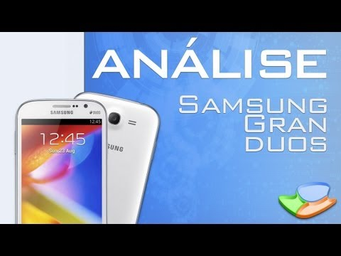 Samsung Gran Duos [Análise de Produto] - Tecmundo