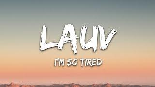 Lauv & Troye Sivan - i'm so tired... (Lyrics)