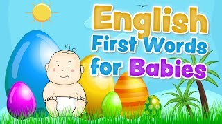 English first words for babies and toddlers
