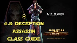SWTOR 4.0 Deception Assassin Class and Rotation Guide