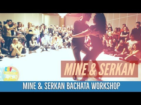 MİNE & SERKAN BACHATA WORKSHOP  (Bachata Lesson Videos)