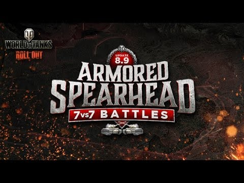 World of Tanks - La mise à jour 8.9 : Armored Spearhead