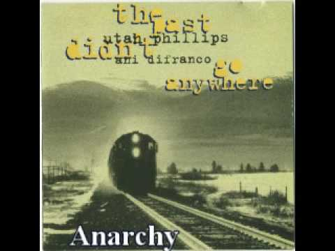 Utah Phillips Ani DiFranco Anarchy