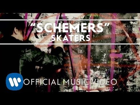 SKATERS - Schemers [Music Video]