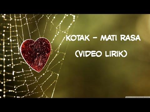 download lagu Kotak - Mati Rasa gratis