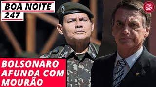 Boa Noite 247 - Bolsonaro afunda com Mourão