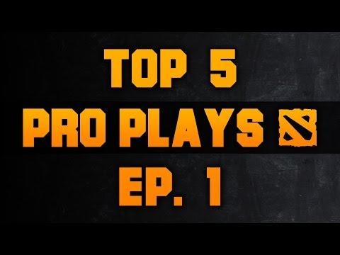 Dota 2 Top 5 Pro Plays - Ep. 1