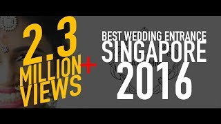 Gopalan & Gayathiri [Bride] | Best Wedding Entrance Singapore 2016