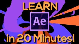 LEARN AFTER EFFECTS IN 20 MINUTES! - Tutorial for beginners