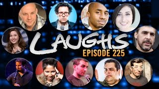 Laughs Episode 225 (FULL Episode)
