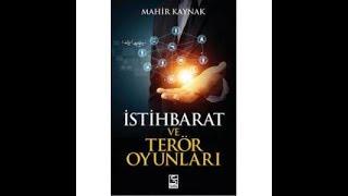Mahir Kaynak ve Ertan Özyiğit - CASUSLUK AŞKI VE İSTİHBARAT