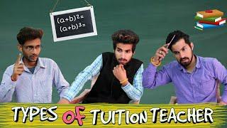 TYPES OF TUITION TEACHER || TEACHER VS STUDENT || KANGRA BOYS