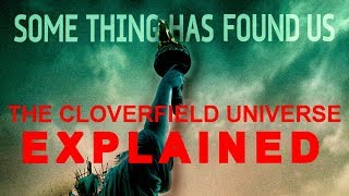 THE MOST Straightforward Explanation of the Cloververse - THE CLOVERFIELD PARADOX EXPLAINED
