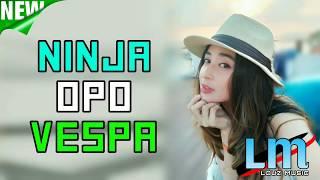 DJ NINJA OPO VESPA (NELLA KHARISMA) 2019 TIK TOK PALING ENAK SEDUNIA