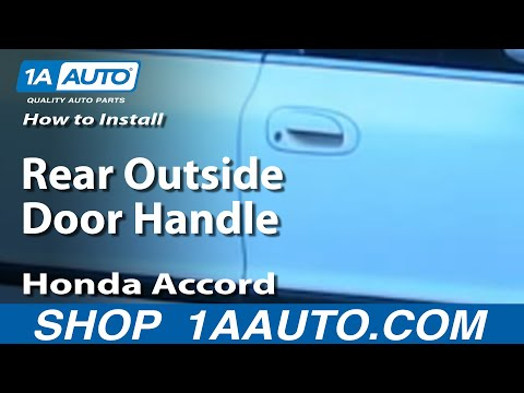 How To Install Replace Rear Outside Door Handle Honda Accord 94-97 1AAuto.com